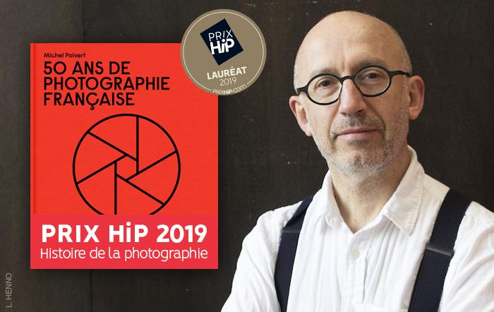 """Rencontre et signature avec l'historien Michel Poivert, lauréat du Prix HiP 2019 catégorie """"Histoire de la photographie"""" (librairie La Comète, Paris)"""