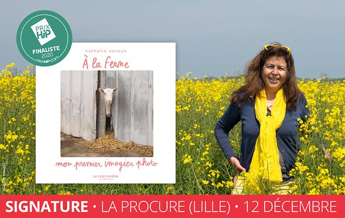 """Rencontre et signature avec la photographe Nathalie Seroux, finaliste du Prix HiP 2019 catégorie """"Livre jeunesse"""" (librairie La Procure, Lille)"""