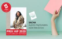 """Lauréat du Prix HiP 2020 catégorie """"Cultures et voyage"""" : Sacha, d'Alexis Pazoumian (André Frère éditions)"""