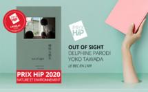 """Lauréat du Prix HiP 2020 catégorie """"Nature et environnement"""" : Out of sight, de Delphine Parodi et Yoko Tawada (Le Bec en l'air)"""
