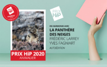 """Lauréat du Prix HiP 2020 catégorie """"Animalier"""" : En harmonie avec la panthère des neiges, de F. Larrey et Y. Fagniart"""