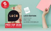 """Lauréat du Prix HiP 2020 catégorie """"Éditeur de l'année"""" : Loco éditions"""